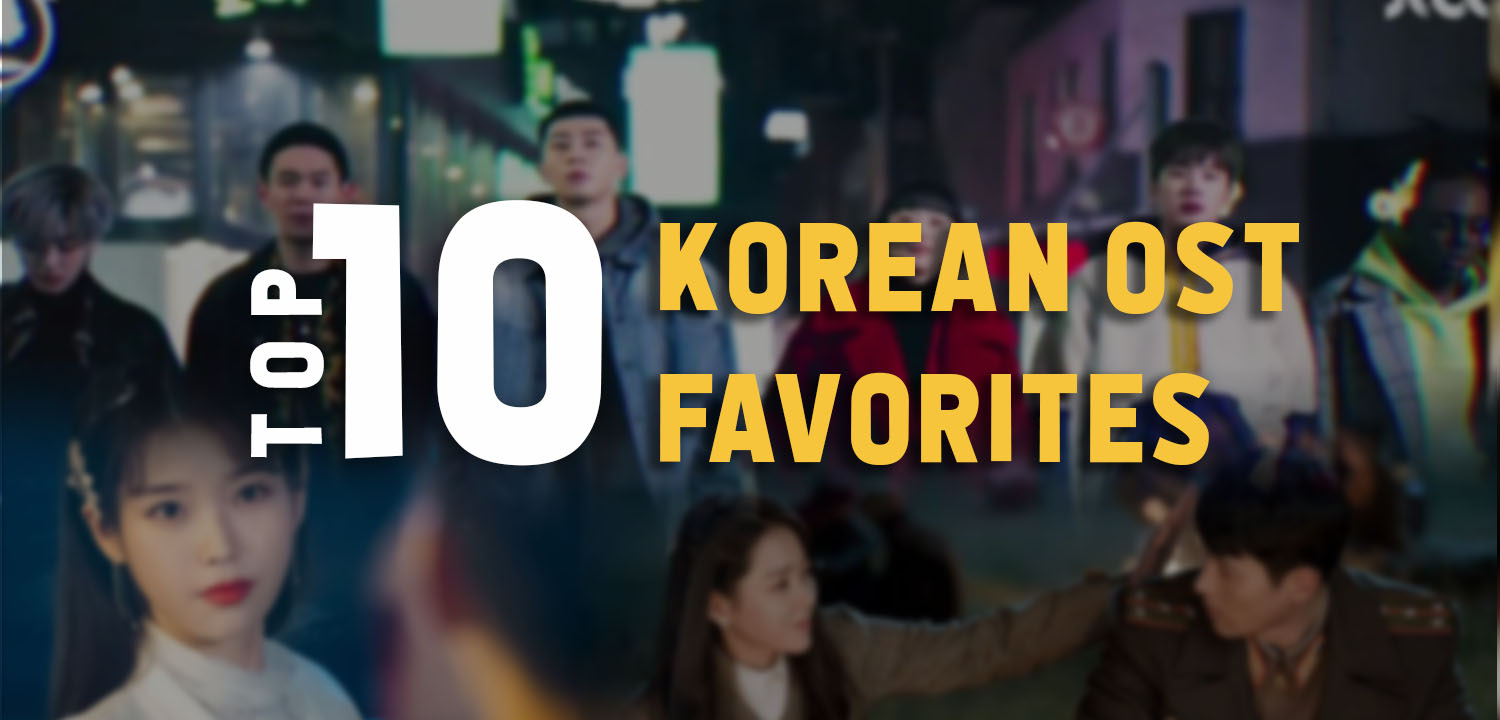 My Top 10 Personal Korean OST Favorites